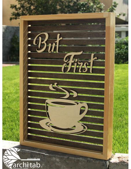 But first coffee dekoratif tablolar