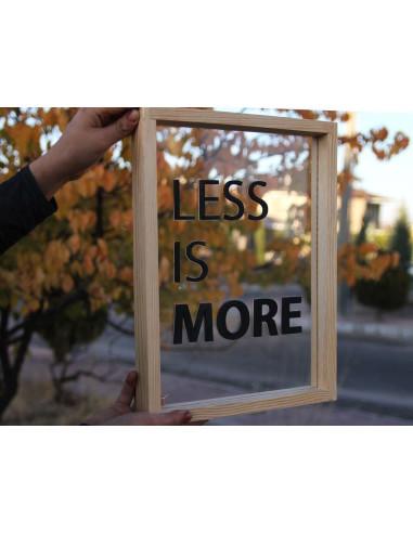 less is more mottolu ahşap tablo